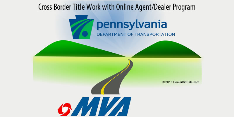 Online Agent Dealer Program with PA DOT and MVA