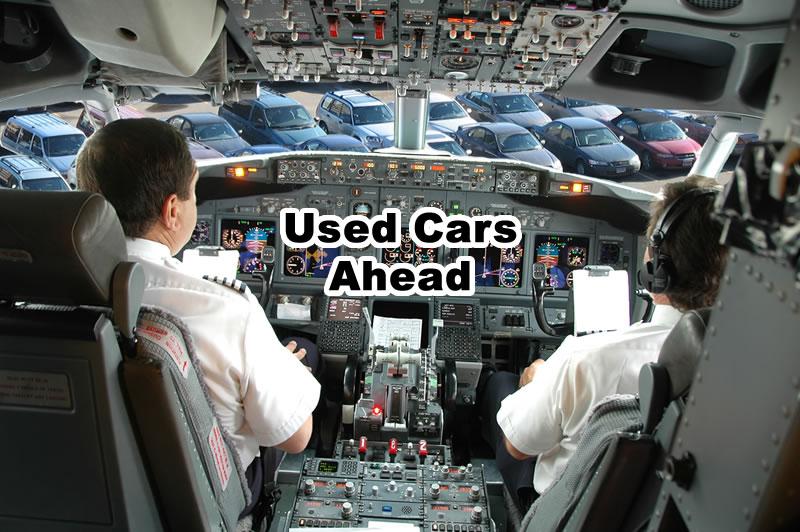 Used Cars Ahead Cockpit of a plane